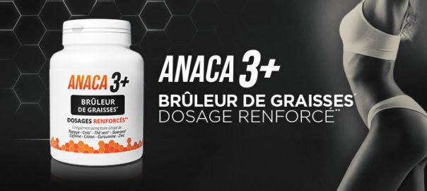 Anaca3+ brûleur de graisses, votre allié minceur