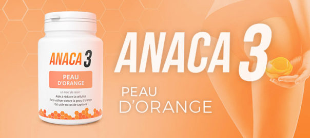 Anaca3 peau d'orange : Composition et posologie