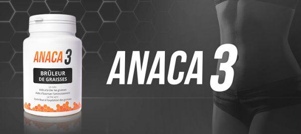 Anaca3 Brûleur de graisses : composition et effets secondaires